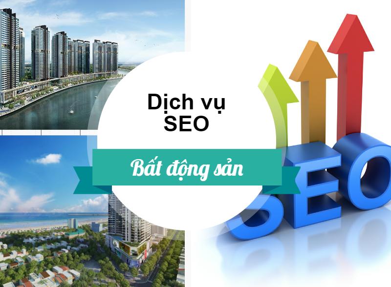 Dịch vụ SEO cho lĩnh vực kinh doanh bất động sản